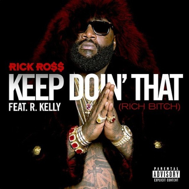 "Rick Ross – ""Keep Doin' That"" (Feat  R  Kelly) - Stereogum"