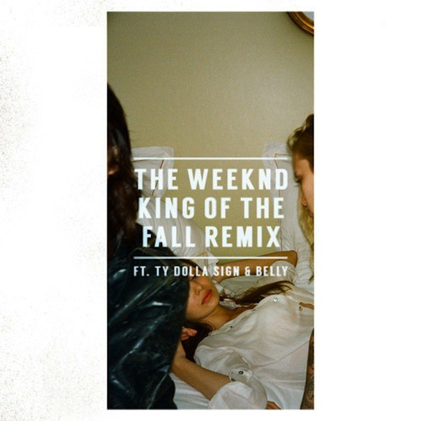 "The Weeknd - ""King Of The Fall Remix"""