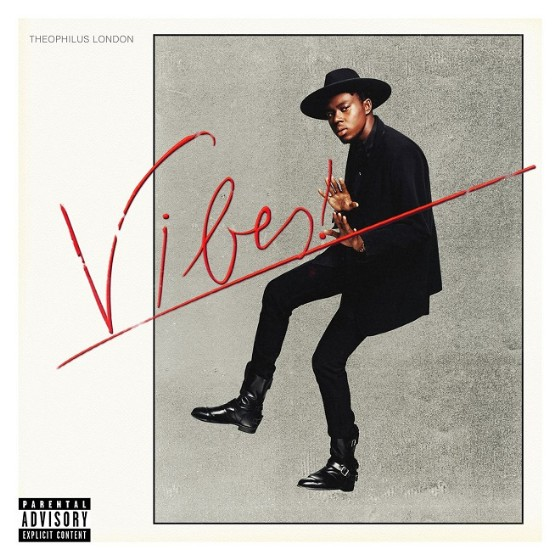 Theophilus London Vibes