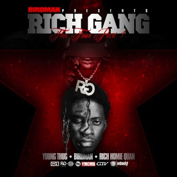 Young Thug, Birdman and Rich Homie Quan - Rich Gang: Tha Tour Part 1