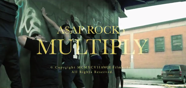 "A$AP Rocky - ""Multiply"" Video"