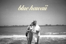 "Blue Hawaii – ""Get Happy"" / ""Get Happier"""
