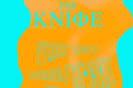"The Knife – ""Stay Out Here (Kane Roth Remix)"""