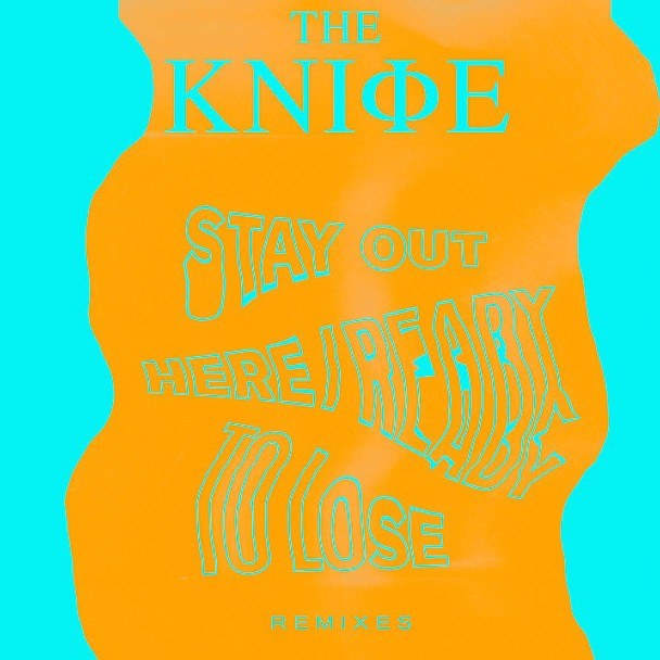 "The Knife - ""Stay Out Here (Kane Roth Remix)"""