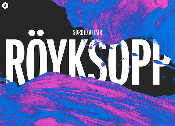"""Röyksopp - """"Sordid Affair"""""""