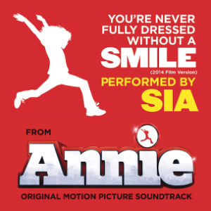 """Sia - """"You're Never Fully Dressed Without A Smile"""" (Annie Cover)"""