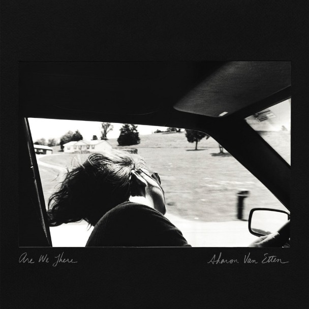 Sharon Van Etten - <em>Are We There</em> (Jagjaguwar)