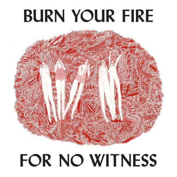 Angel Olsen - <em>Burn Your Fire For No Witness</em> (Jagjaguwar)