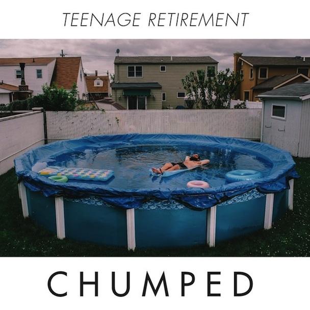 Album Of The Week: Chumped <em>Teenage Retirement</em>