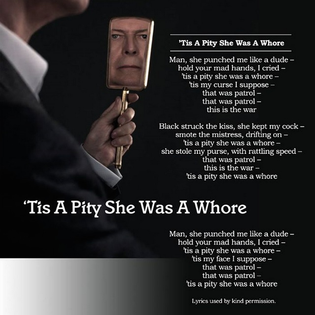 "David Bowie – ""'Tis A Pity She Was A Whore"""