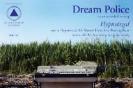 Stream Dream Police <em>Hypnotized</em>