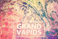 Grand Vapids - Guarantees