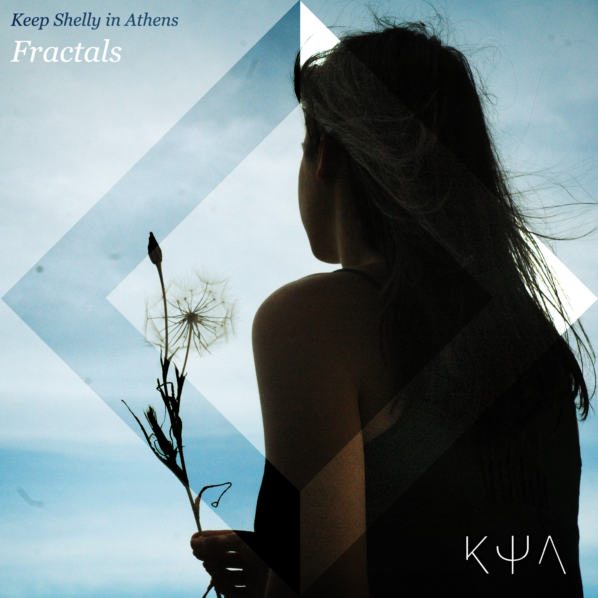 "Keep Shelly In Athens – ""Fractals"""