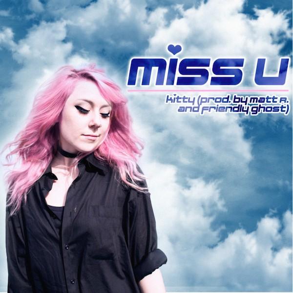 Kitty- Miss U