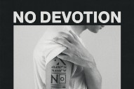 "No Devotion – ""Stay (Ricky Eat Acid Remix)"""
