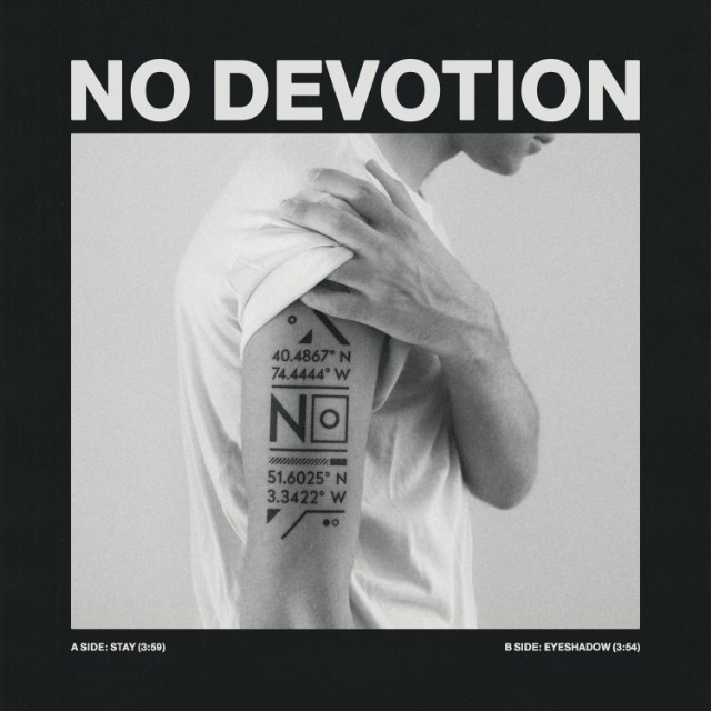 No Devotion - Stay