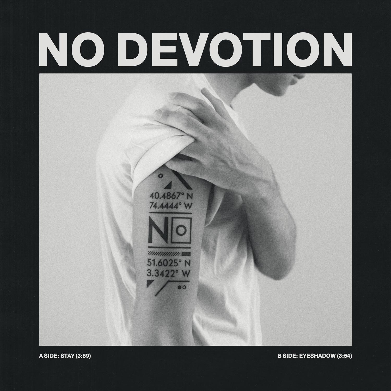 """No Devotion – """"Stay (Ricky Eat Acid Remix)"""""""