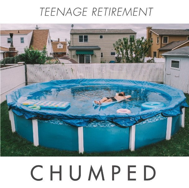 Chumped - <em>Teenage Retirement</em> (Anchorless)