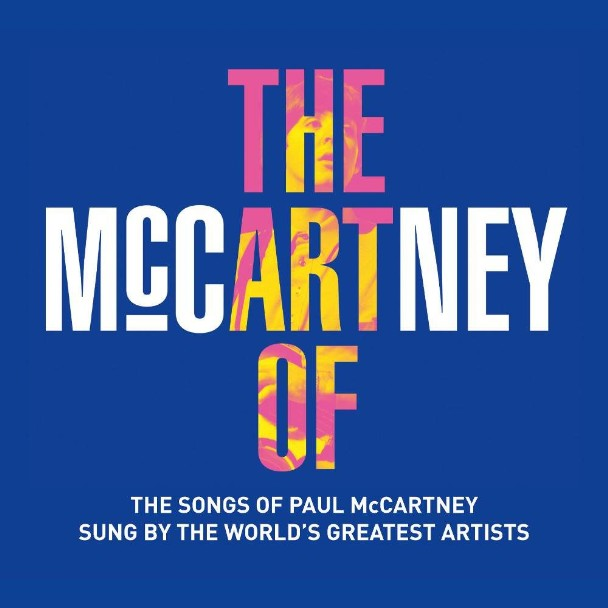 Stream <em>The Art Of McCartney</em> Tribute Album Featuring New Covers By Bob Dylan, Billy Joel, Brian Wilson, The Cure, &#038; More