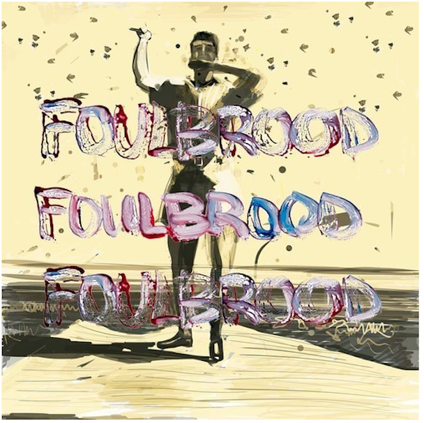 Two Inch Astronaut - Foulbrood