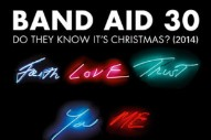"Band Aid 30 – ""Do They Know It's Christmas? (2014)"""