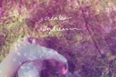 "Creaks - ""Daydream"" (Stereogum Premiere)"