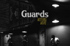"Guards - ""Nothing More"" (Stereogum Premiere)"