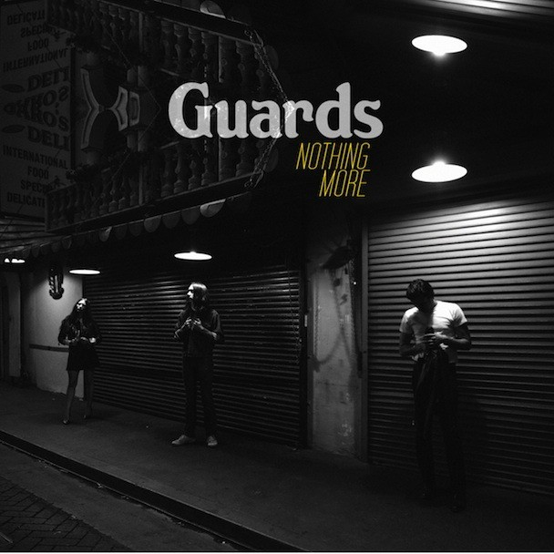 """Guards - """"Nothing More"""" (Stereogum Premiere)"""