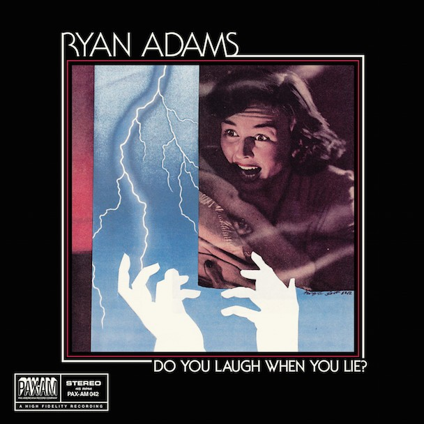 "Ryan Adams Announces Latest 7"" ""Do You Laugh When You Lie?"""