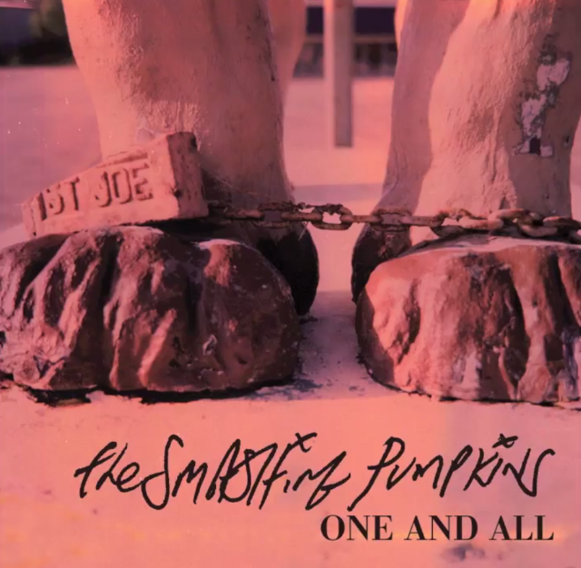 """The Smashing Pumpkins - """"One And All"""""""