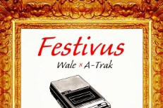 Stream Wale &#038; A-Trak&#8217;s <em>Festivus</em> Feat. Pusha T, A$AP Ferg, Chance The Rapper &#038; More