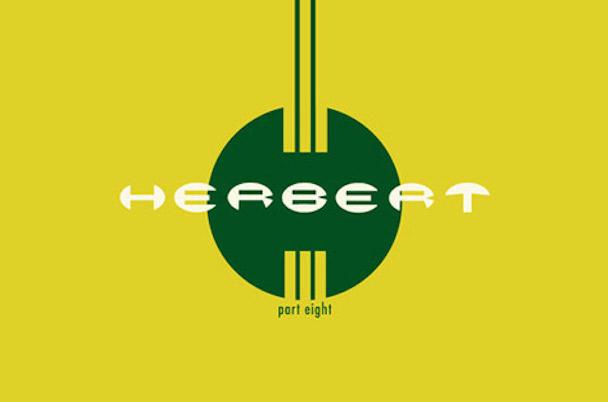 Stream Herbert <em>Part Eight</em> EP
