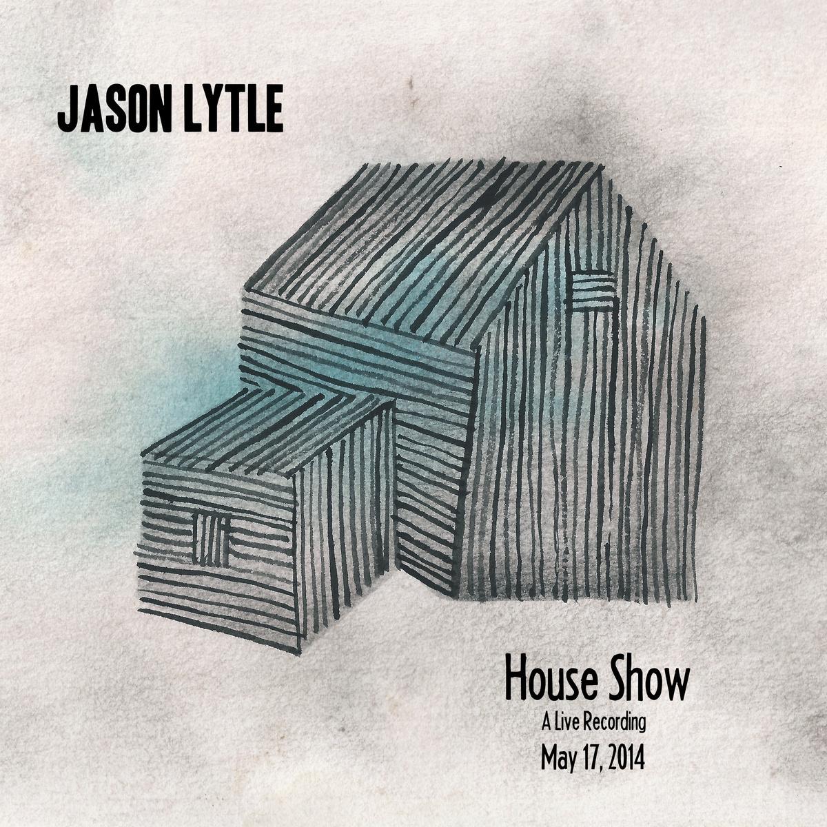 Stream Jason Lytle <em>House Show</em>