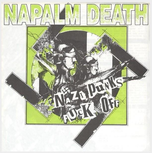 Napalm Death - Nazi Punks Fuck Off