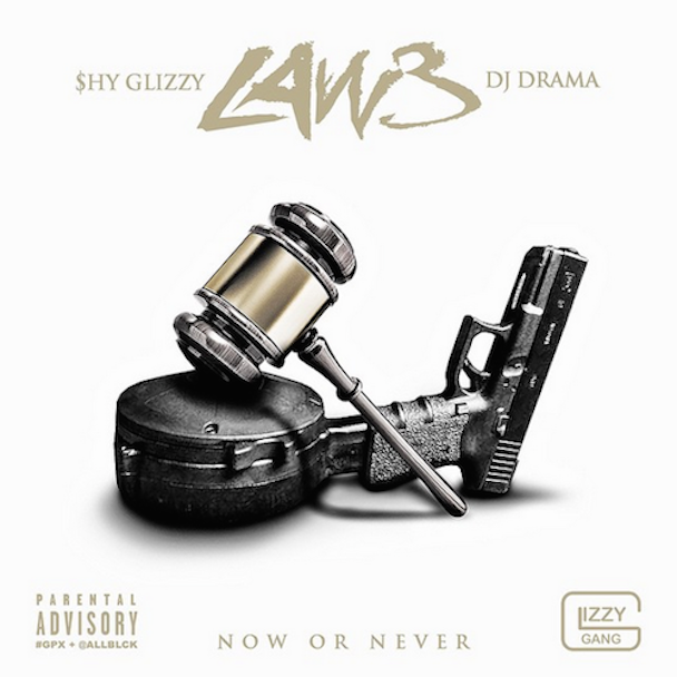 Shy Glizzy - Law 3