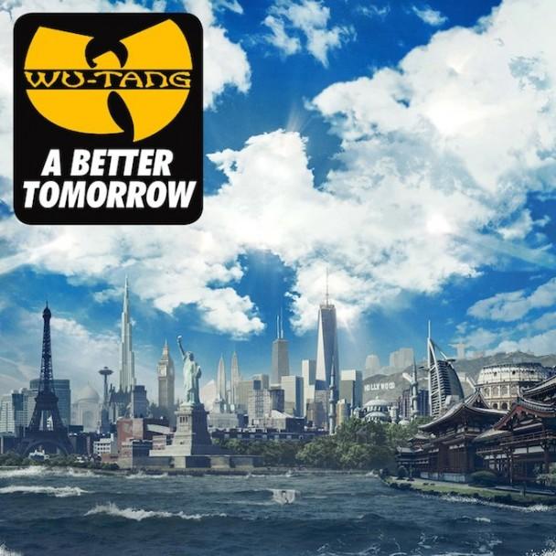 Album Of The Week: Wu-Tang Clan <em>A Better Tomorrow</em>