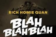 """Rich Homie Quan – """"Blah Blah Blah (Remix)"""" (Feat. Ty Dolla $ign, Fabolous, & Dej Loaf)"""