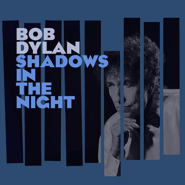 Bob Dylan Shadows In The Night Details