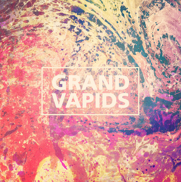 "Grand Vapids - ""Aubade"""