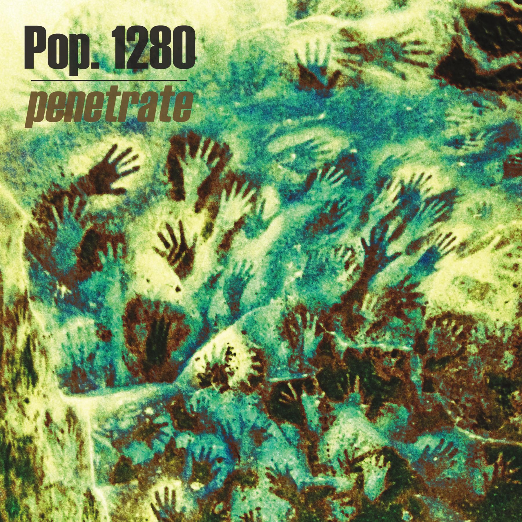"Pop. 1280 - ""Penetrate"" 7"""