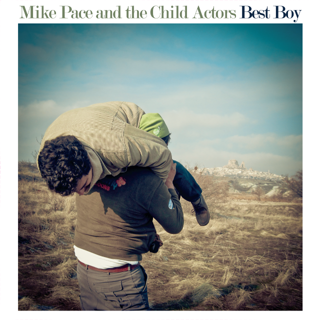 Mike Pace And The Child Actors - Best Boy