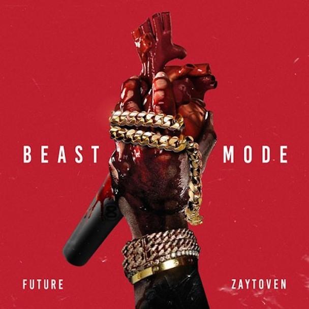Future & Zaytoven - Beast Mode