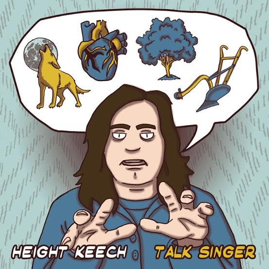 Height Keech - Talk Singer