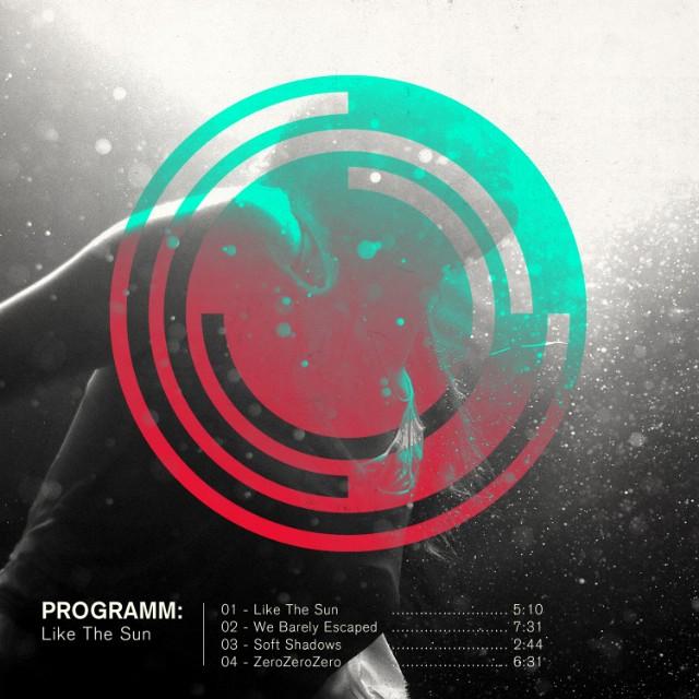 Programm - Like The Sun EP