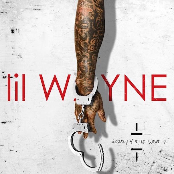 Lil Wayne - Sorry 4 The Wait 2