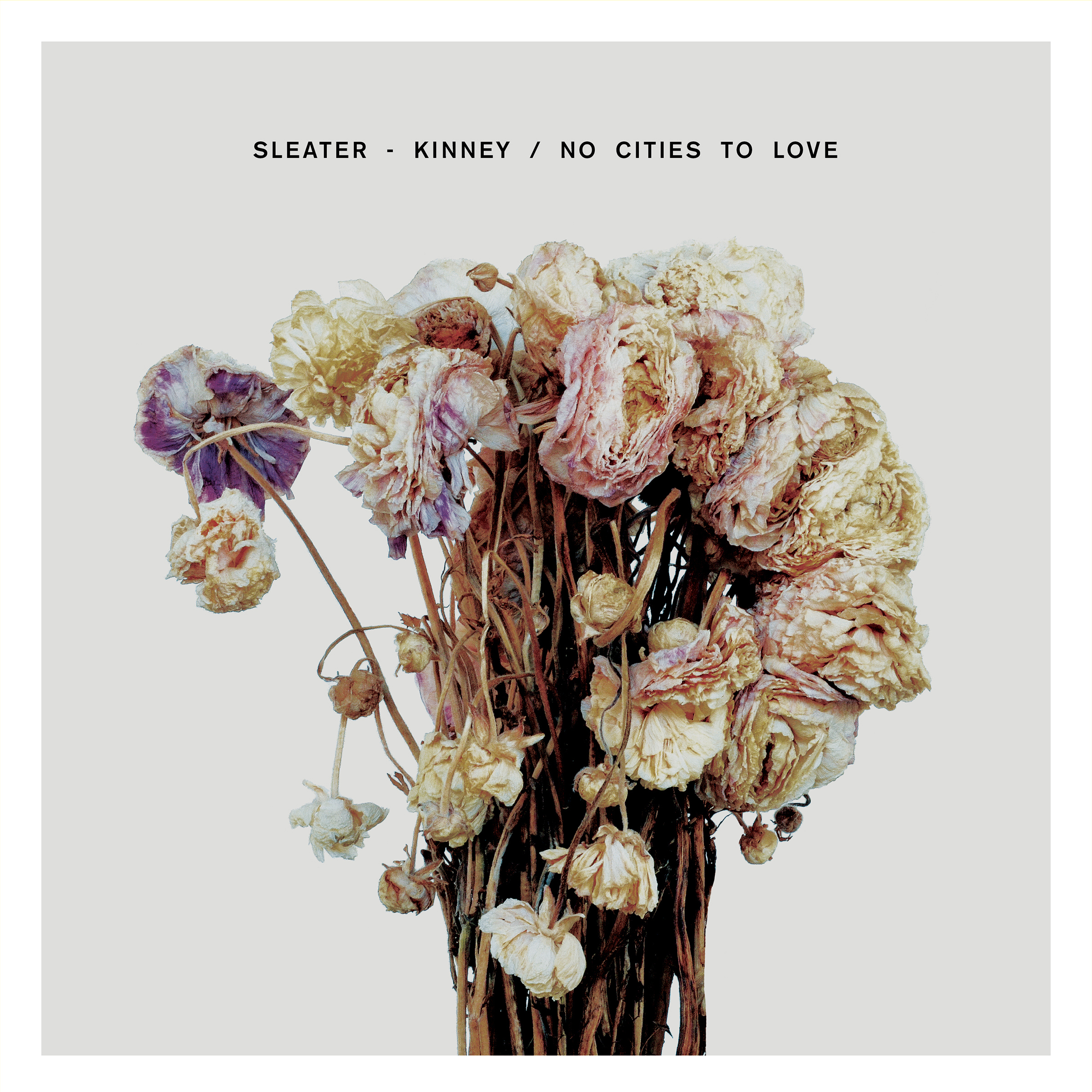 "Image result for Sleater-Kinney – ""No Cities To Love"""