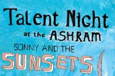 Sonny And The Sunsets - Talent Night At The Ashram