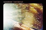 Stream Cloakroom <em>Further Out</em>