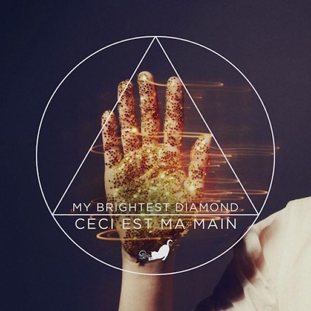 """My Brightest Diamond - """"Ceci Est Ma Main"""""""