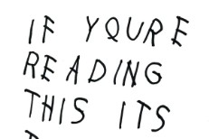 Drake Drops Surprise Album If You're Reading This It's Too Late